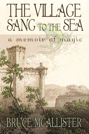Village-Sang-to-the-Sea-Bruce-McAllister-Aeon-Press-2013