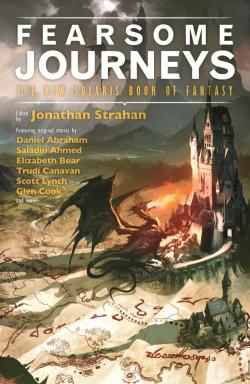 the_fearsome_journeys_the_new_solaris_book_of_fantasy_250x384